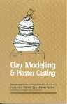 Clay Modelling and Plaster Casting