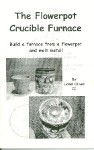 The Flowerpot Crucible Furnace