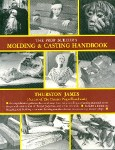 The Prop Builders Molding and Casting Handbook